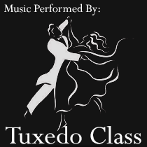 Music Performed by Tuxedo Class
